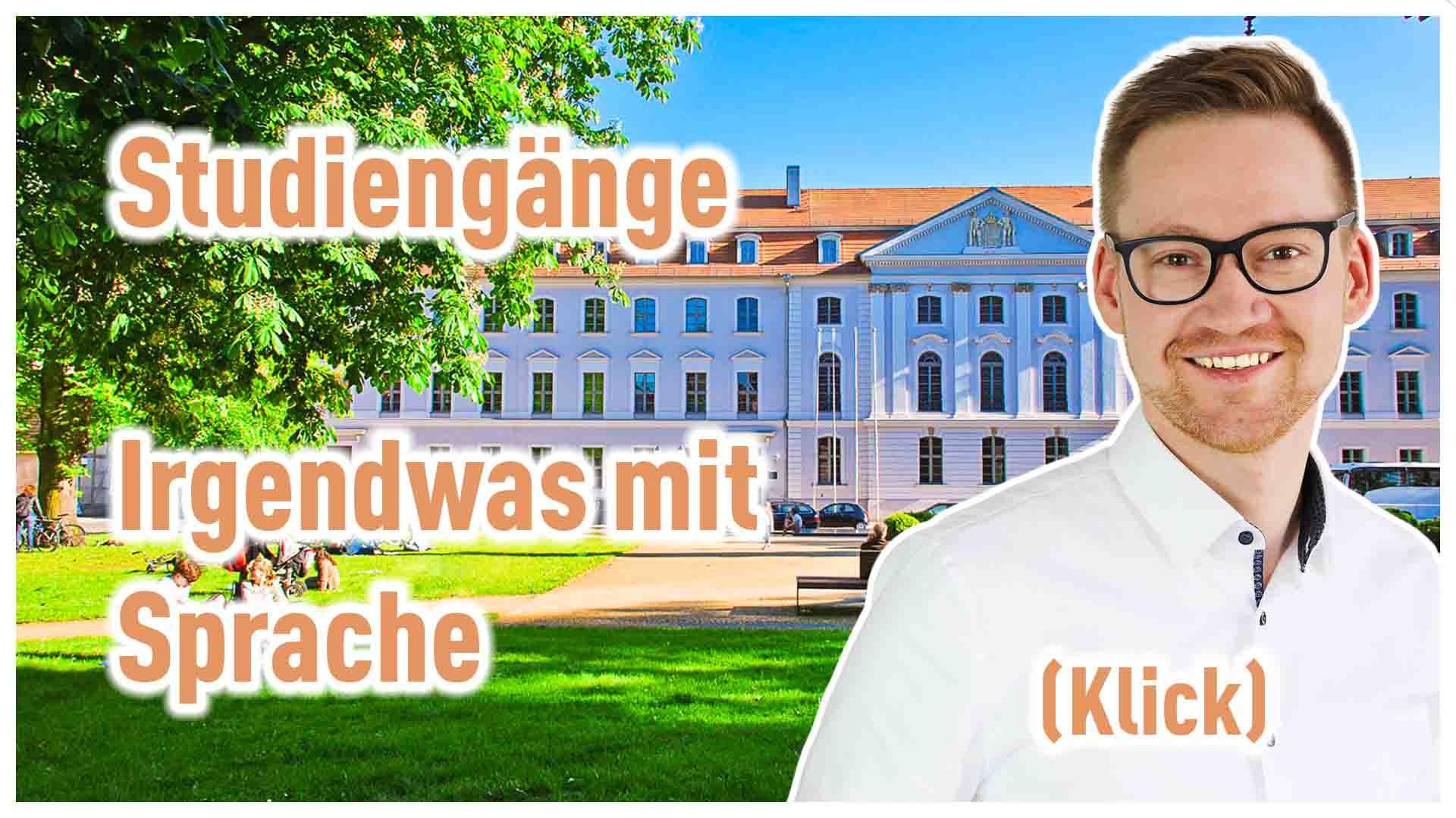 """hier sieht man das Hauptgebäude der Universität Greifswald und den Text """"Studiengänge - Irgendwas mit Sprache"""""""""""
